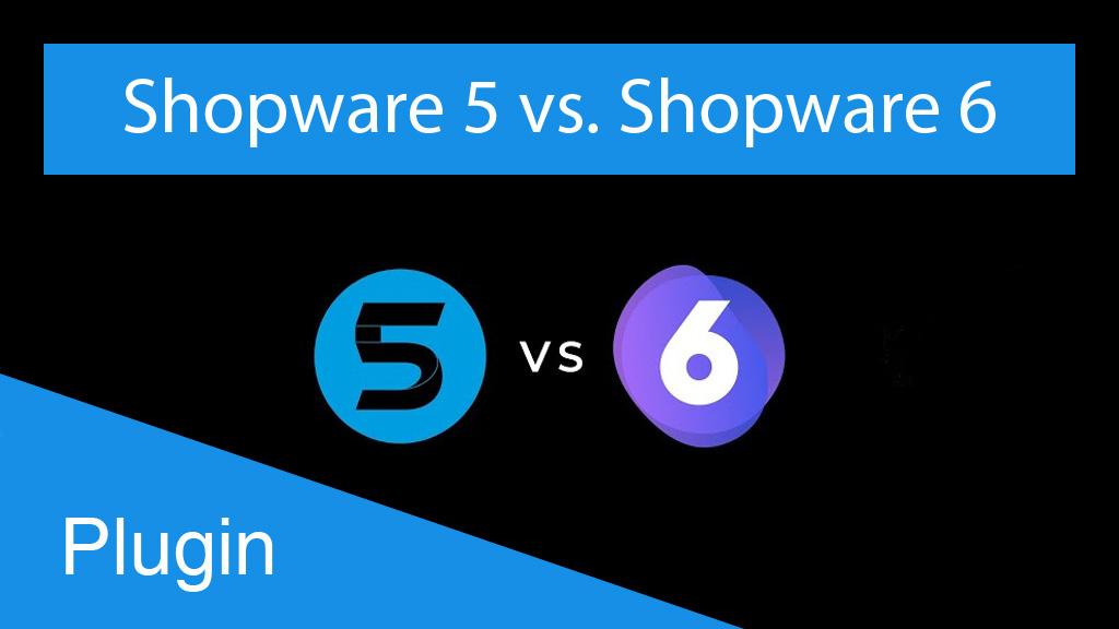 shopware-5-6-vergleich