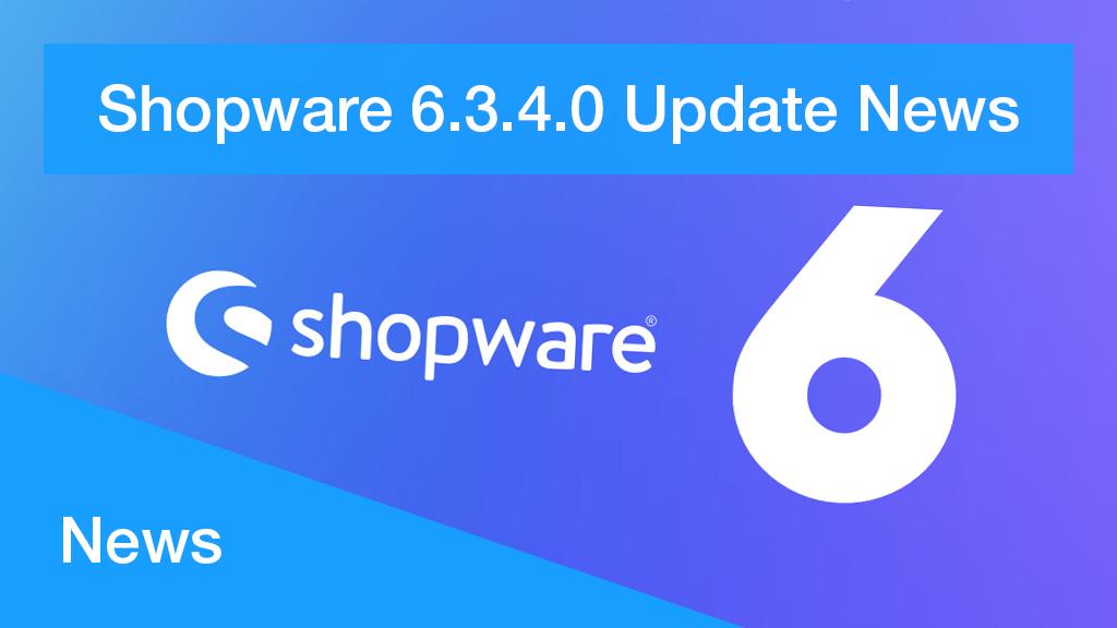 Shopware 6 Update - das erwartet uns zum Jahresende in der neusten Version