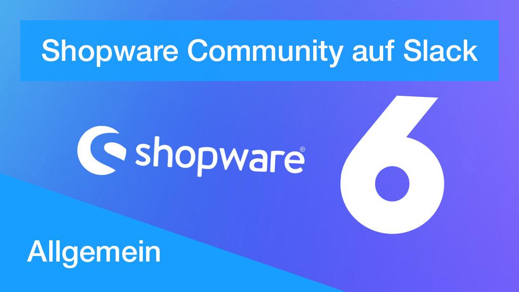 Shopware Community auf Slack