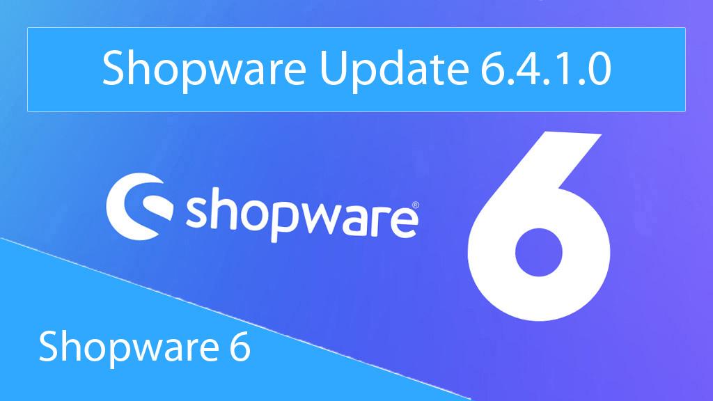 Shopware-Update-6.4.1.0-Thumnail
