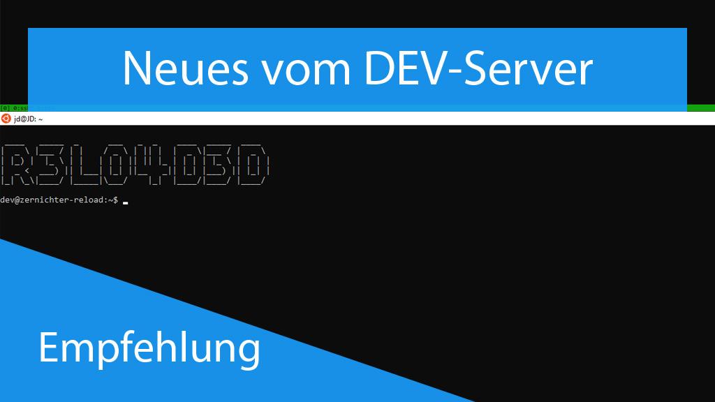 Neues vom DEV-Server - thumbnail