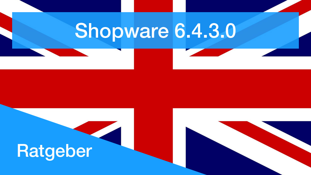 shopware6-4-3-0-brexit